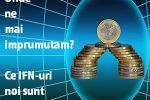 ifn-uri care nu consulta Biroul de Credit